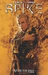 Spike: After the Fall - Franco Urru, Brian Lynch