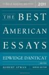 The Best American Essays 2011 - Edwidge Danticat, Robert Atwan, Christopher Hitchens, Zadie Smith