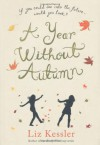 A Year Without Autumn - Liz Kessler