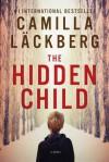 The Hidden Child - Camilla Läckberg