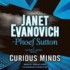 Curious Minds: A Knight and Moon Novel - Phoef Sutton, Lorelei King, Janet Evanovich
