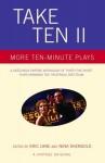 Take Ten II: More Ten-Minute Plays - Eric Lane, Nina Shengold, Craig Pospisil