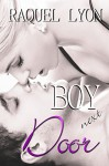 Boy Next Door (Parkside Avenue Book 2) - Raquel Lyon