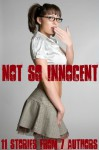 Not So Innocent - 11 Stories From 7 Authors - JT Holland, Jeremy Holmes, Michael Scott Taylor, Scotty Diggler, TJ Holland, Tim Lee, Aaron Grimes, Forever Smut Publications
