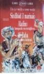 Sindibàd il marinaio, Aladino e la lampada meravigliosa, Ali Baba e i quaranta ladroni: Da Le mille e una notte - Anonymous, Armando Dominicis, Fiorella Iannucci