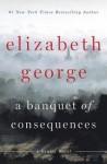 A Banquet of Consequences: A Lynley Novel (Inspector Lynley Novel) - Elizabeth George