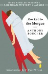 Rocket to the Morgue - Anthony Boucher, F. Paul Wilson