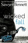 Wicked Fall (The Wicked Horse Series Book 1) - Sawyer Bennett