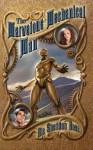 The Marvelous Mechanical Man - Rie Sheridan Rose