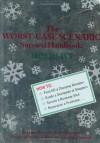 The Worst-Case Scenario Survival Handbook: Holidays - Joshua Piven, David Borgenicht