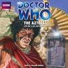 Doctor Who: The Aztecs - John Lucarotti, William Russell, BBC Worldwide Limited