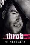 Throb - Vi Keeland