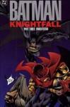 Batman: Knightsend - Doug Moench, Chuck Dixon