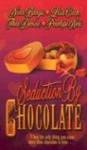 Seduction by Chocolate - Nina Bangs, Lisa Cach, Thea Devine, Penelope Neri