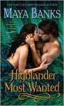 Highlander Most Wanted - Maya Banks