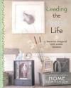 Leading The Artful Life: Interiors Designed with Artistic Intuition (Home Companion) - Mary Engelbreit, Vitta Poplar