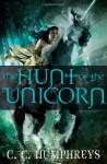 The Hunt of the Unicorn - C.C. Humphreys