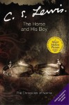 The Horse and His Boy (Chronicles of Narnia, #3) - C.S. Lewis