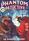 Phantom Detective - 01/36: Adventure House Presents: - Robert Wallace, C.K.M. Scanlon, H.E.O. Whitman, Steve Fisher, Robert C. Blackmon, John P. Gunnison, Rudolph Belarski