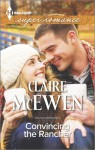 Convincing the Rancher - Claire McEwen