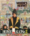 Where's Kevin?: Home Alone 2: Lost in New York - Frank Fitzgerald, Gordon Tomei