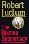 The Bourne Supremacy. Part 1 of 2 (Jason Bourne, #2.1) - Michael Prichard, Robert Ludlum