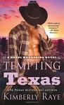 Tempting Texas - Kimberly Raye