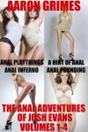 The Anal Adventures of Josh Evans: Volumes 1-4 - Aaron Grimes