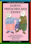 Downy, Pistachio, and Fanny - Penny Ives