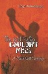 The Kid Who Couldn't Miss: A Basketball Fantasy - Lloyd Harnishfeger