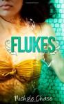 Flukes - Nichole Chase