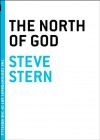 The North of God - Steve Stern