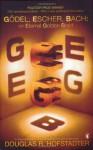 Gödel, Escher, Bach: An Eternal Golden Braid - Douglas R. Hofstadter