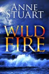 Wildfire (The Fire Series) - Anne Stuart