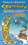 Spacebaby And The Mega Volt Monster - Henrietta Branford