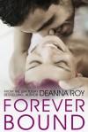 Forever Bound - Deanna Roy