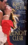 A Midnight Clear by Astor, Kristi [Paperback] - Kristi.. Astor