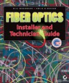 Fiber Optics Installer and Technician Guide - Bill Woodward