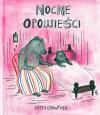 Nocne opowieści - Jadwiga Jędryas, Kitty Crowther