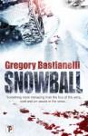 Snowball - Gregory Bastianelli