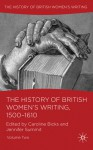 The History of British Women's Writing, 1500-1610: Volume Two - Caroline Bicks, Jennifer Summit