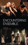 Encountering Ensemble - Peter O'Hearn, Robert Tennent, David Barnett, Michael Boyd, Bryan Brown