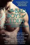 THE BAD BOYS OF EDEN: Billionaires, Alphas, Bikers, and Doms - Avery Aster, Opal Carew, Mari Carr, Cathryn Fox, Eliza Gayle, Steena Holmes, Adriana Hunter, Roni Loren, Sharon Page, Daire St. Denis