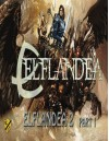 Elflandea 2 part 1: Judgement Day - Mike Woo, Petar Penev, Jonathan Smith, Anna Kryczkowska, Alfer Alaca, Jennifer Lange, Junior Mclean, Bruno Romanos