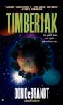 Timberjak - Don DeBrandt
