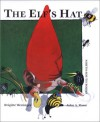 The Elf's Hat - John A. Rowe, J. Alison James