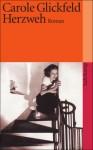Herzweh - Carole L. Glickfeld, Charlotte Breuer