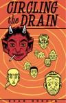 Dork Volume 2: Circling the Drain - Evan Dorkin