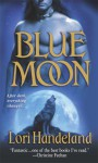 Blue Moon - Lori Handeland