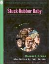 Stuck Rubber Baby - Howard Cruse, Tony Kushner